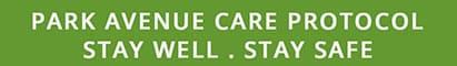 Park Avenue Baver Street Care Protocal